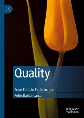 Quality: From Plato to Performance (Hardback)