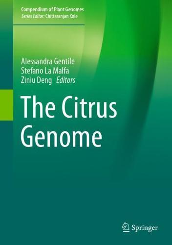 The Citrus Genome - Compendium of Plant Genomes (Hardback)