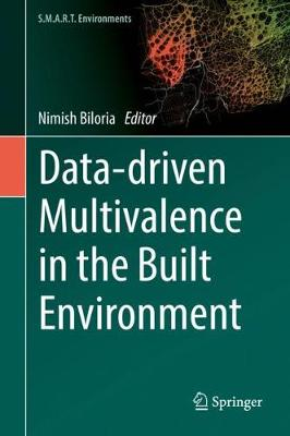 Data-driven Multivalence in the Built Environment - S.M.A.R.T. Environments (Hardback)