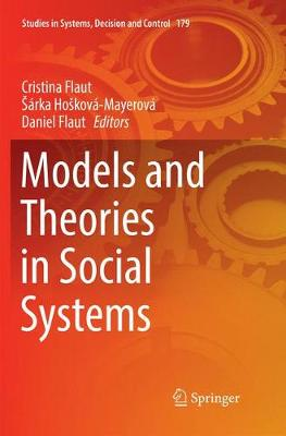 Models and Theories in Social Systems - Studies in Systems, Decision and Control 179 (Paperback)