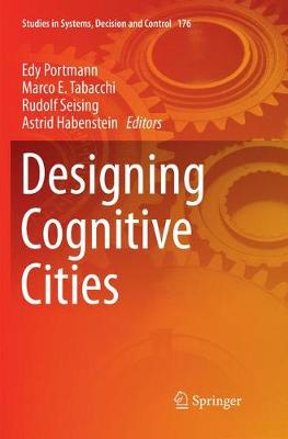 Designing Cognitive Cities - Studies in Systems, Decision and Control 176 (Paperback)