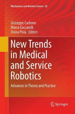 New Trends in Medical and Service Robotics: Advances in Theory and Practice - Mechanisms and Machine Science 65 (Paperback)