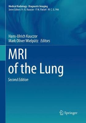 MRI of the Lung - Medical Radiology (Paperback)