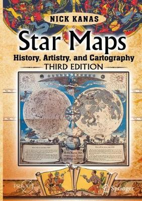 Star Maps: History, Artistry, and Cartography - Springer Praxis Books (Hardback)