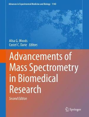 Advancements of Mass Spectrometry in Biomedical Research - Advances in Experimental Medicine and Biology 1140 (Hardback)