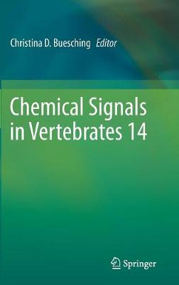 Chemical Signals in Vertebrates 14 (Hardback)