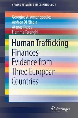 Human Trafficking Finances: Evidence from Three European Countries - SpringerBriefs in Criminology (Paperback)