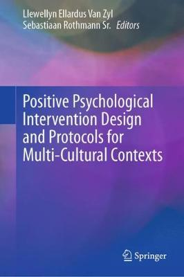 Positive Psychological Intervention Design and Protocols for Multi-cultural Contexts (Hardback)