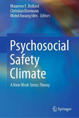 Psychosocial Safety Climate: A New Work Stress Theory (Hardback)