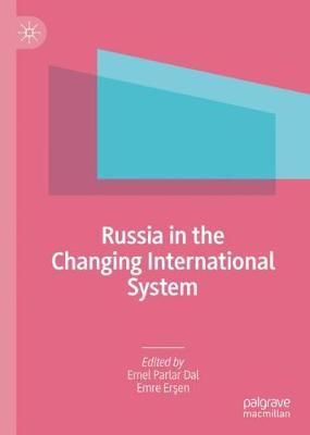 Russia in the Changing International System (Hardback)