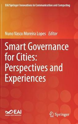 Smart Governance for Cities: Perspectives and Experiences - EAI/Springer Innovations in Communication and Computing (Hardback)