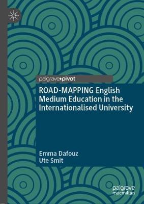 ROAD-MAPPING English Medium Education in the Internationalised University (Hardback)