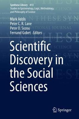 Scientific Discovery in the Social Sciences - Synthese Library 413 (Hardback)