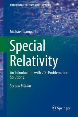 Special Relativity: An Introduction with 200 Problems and Solutions - Undergraduate Lecture Notes in Physics (Hardback)