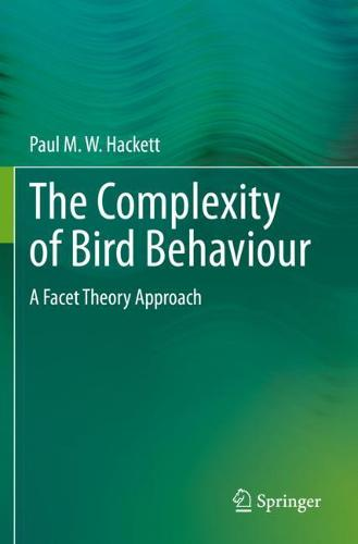 The Complexity of Bird Behaviour: A Facet Theory Approach (Paperback)