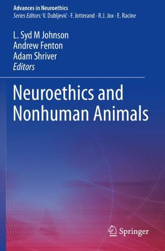 Neuroethics and Nonhuman Animals - Advances in Neuroethics (Paperback)