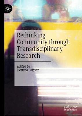 Rethinking Community through Transdisciplinary Research (Hardback)