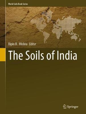 The Soils of India - World Soils Book Series (Hardback)
