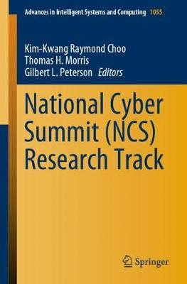 National Cyber Summit (NCS) Research Track - Advances in Intelligent Systems and Computing 1055 (Paperback)