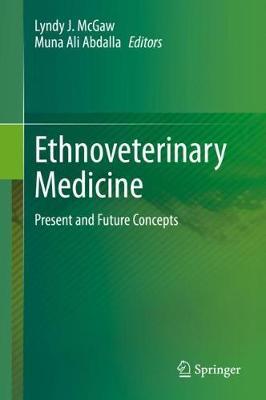Ethnoveterinary Medicine: Present and Future Concepts (Hardback)