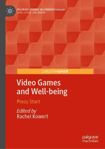 Video Games and Well-being: Press Start - Palgrave Studies in Cyberpsychology (Hardback)