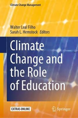 Climate Change and the Role of Education - Climate Change Management (Hardback)