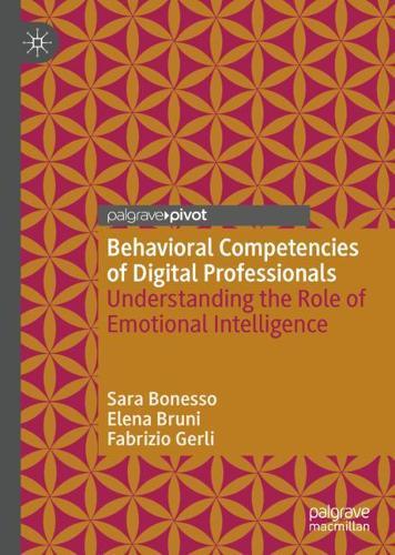 Behavioral Competencies of Digital Professionals: Understanding the Role of Emotional Intelligence (Hardback)