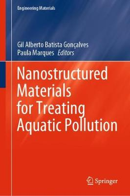 Nanostructured Materials for Treating Aquatic Pollution - Engineering Materials (Hardback)