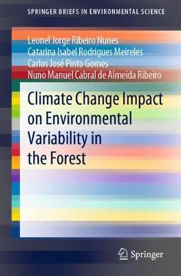 Climate Change Impact on Environmental Variability in the Forest - SpringerBriefs in Environmental Science (Paperback)