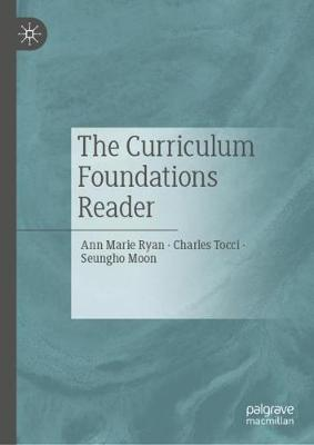 The Curriculum Foundations Reader (Hardback)