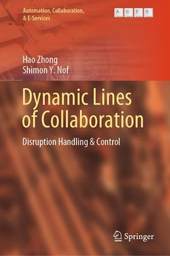 Dynamic Lines of Collaboration: Disruption Handling & Control - Automation, Collaboration, & E-Services 6 (Hardback)