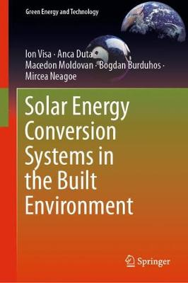 Solar Energy Conversion Systems in the Built Environment - Green Energy and Technology (Hardback)