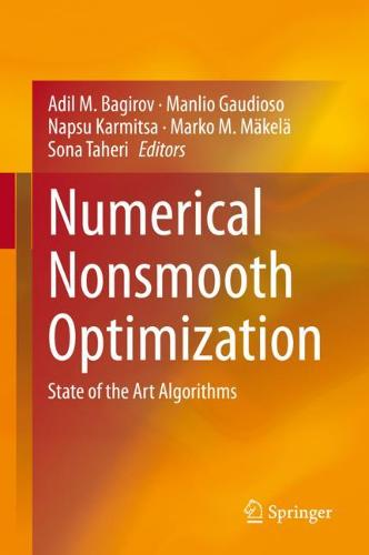 Numerical Nonsmooth Optimization: State of the Art Algorithms (Hardback)