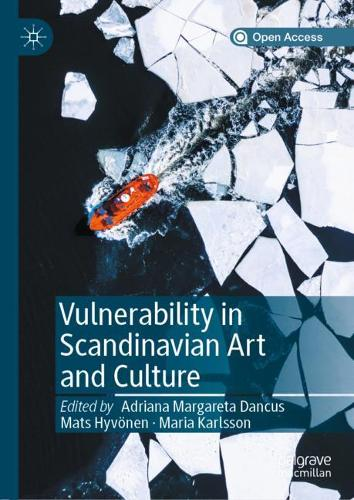 Vulnerability in Scandinavian Art and Culture (Hardback)