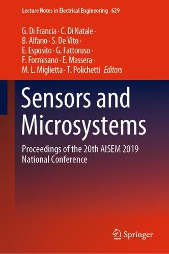 Sensors and Microsystems: Proceedings of the 20th AISEM 2019 National Conference - Lecture Notes in Electrical Engineering 629 (Hardback)