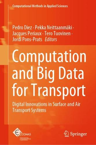 Computation and Big Data for Transport: Digital Innovations in Surface and Air Transport Systems - Computational Methods in Applied Sciences 54 (Hardback)
