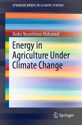 Impacts of Climate Change on Energy Consumption in Agriculture - SpringerBriefs in Climate Studies (Paperback)