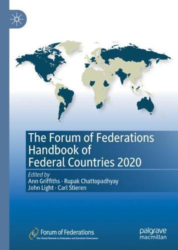 The Forum of Federations Handbook of Federal Countries 2020 (Hardback)