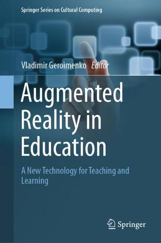 Augmented Reality in Education: A New Technology for Teaching and Learning - Springer Series on Cultural Computing (Hardback)