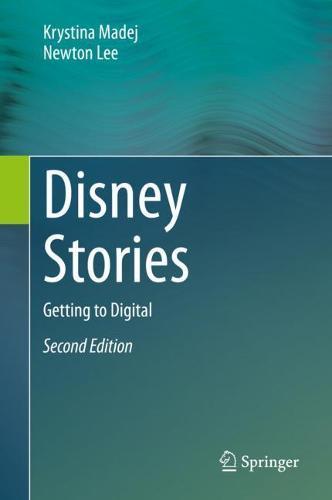 Disney Stories: Getting to Digital (Hardback)