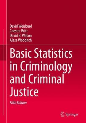 Basic Statistics in Criminology and Criminal Justice (Hardback)