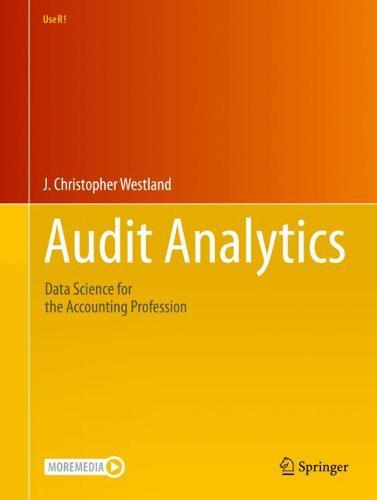 Audit Analytics: Data Science for the Accounting Profession - Use R! (Paperback)