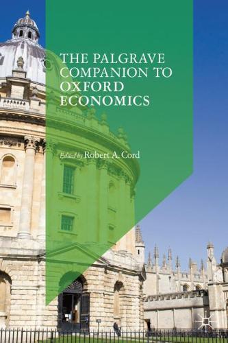 The Palgrave Companion to Oxford Economics (Hardback)