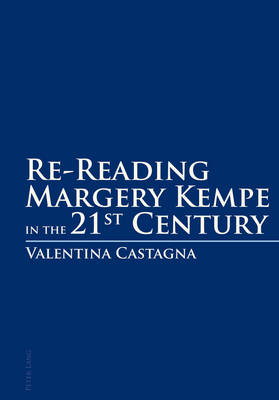 Re-Reading Margery Kempe in the 21 st Century (Paperback)