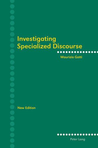 Investigating Specialized Discourse: Third Revised Edition (Paperback)