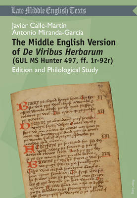 """The Middle English Version of """"De Viribus Herbarum """"(GUL MS Hunter 497, ff. 1r-92r): Edition and Philological Study - Middle and Early Modern English Texts 2 (Paperback)"""