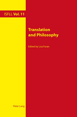 Translation and Philosophy - Intercultural Studies and Foreign Language Learning 11 (Paperback)