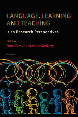 Language, Learning and Teaching: Irish Research Perspectives (Paperback)