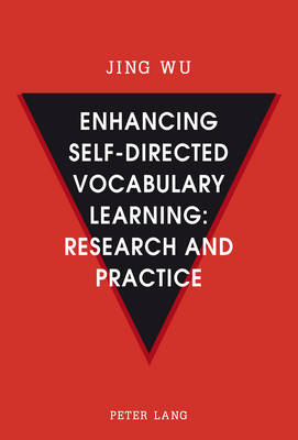 Enhancing self-directed Vocabulary Learning: Research and Practice (Paperback)