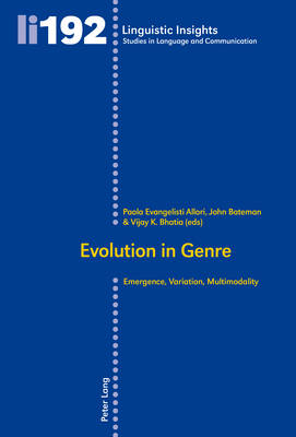Evolution in Genre: Emergence, Variation, Multimodality - Linguistic Insights 192 (Paperback)